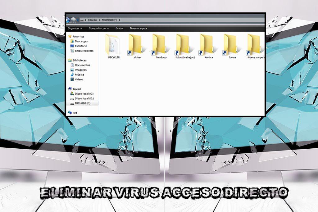 eliminar virus de acceso directo