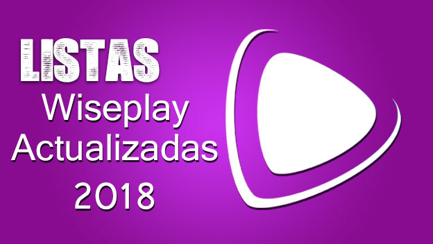 listas wiseplay 2018