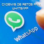 cadenas de retos para whatsapp