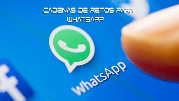Cadenas De Retos Para Whatsapp 2018 Areatecnologia Info