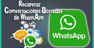 como recuperar conversaciones de whatsapp