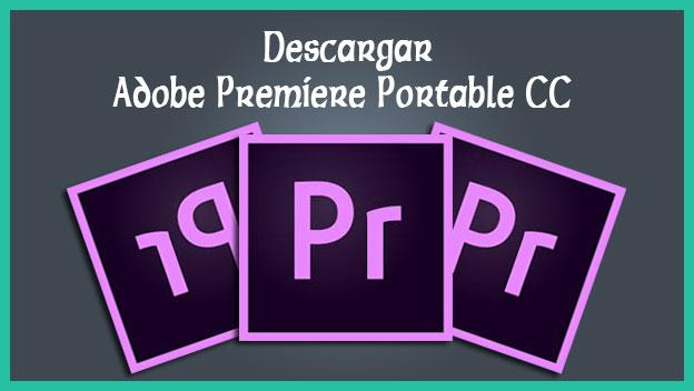 descargar adobe premiere pro cs6 gratis portable