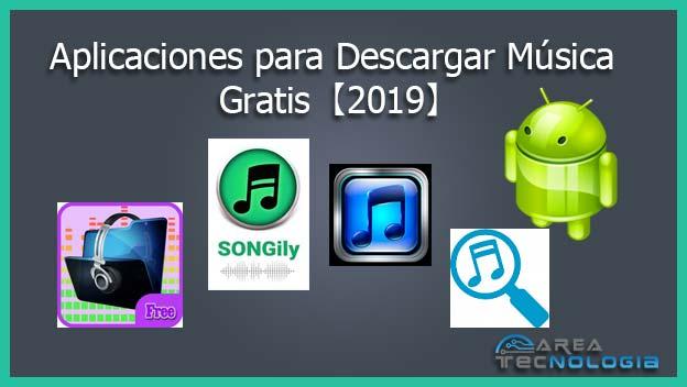 aplicaciones para descargar música gratis 2019